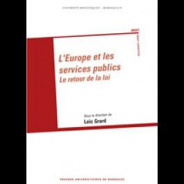 Europe et les services publics (L). Le retour de la loi