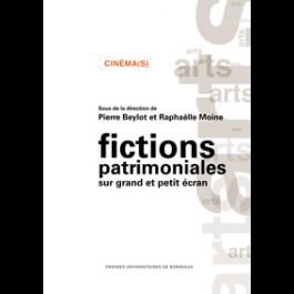 Fictions patrimoniales sur grand et petit écran. Contours et enjeux d'un genre intermédiatique