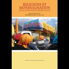 Religions et mondialisation : exils, expansions, résistances
