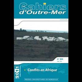 Conflits en Afrique - Les cahiers d'Outre-Mer 255