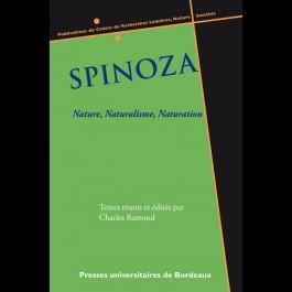 Spinoza -  Nature, Naturalisme, Naturation