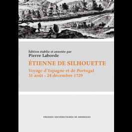 Étienne de Silhouette - Voyage d'Espagne et de Portugal, 31 août - 24 décembre 1729