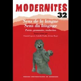 Sens de la langue. Sens du langage - Poésie, grammaire, traduction - Modernités 32