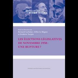Les élections législatives de novembre 1958 : une rupture ?