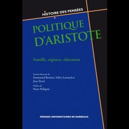 Politique d'Aristote. Famille, régimes, éducation