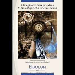 Eidôlon 91 : Imaginaire du temps dans le fantastique et la science-fiction (L')