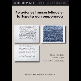 Relaciones transestéticas en la España contemporánea