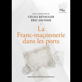 La Franc-maçonnerie dans les ports