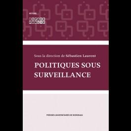 Politiques sous surveillance