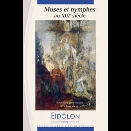 Eidôlon 95 : Muses et nymphes du XIXe siècle