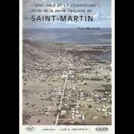 Immuable et le changeant (L'). Étude de la partie française de l'île de Saint-Martin, n° 1