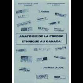 Anatomie de la presse ethnique au Canada