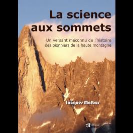 La science aux sommets. Un versant méconnu de l'histoire des pionniers de la haute montagne – Dynamiques Environnementales 41