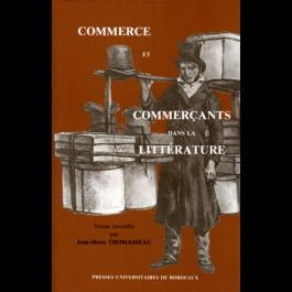 Commerce et commerçants dans la littérature