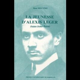 Jeunesse d'Alexis Leger (La) (Saint-John Perse)