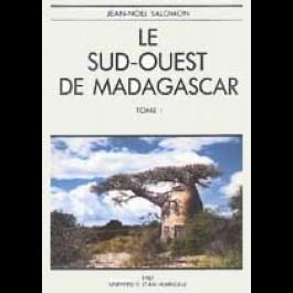 Sud-Ouest de Madagascar (Le). Étude de géographie physique
