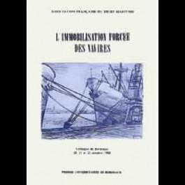 Immobilisation forcée des navires (L')