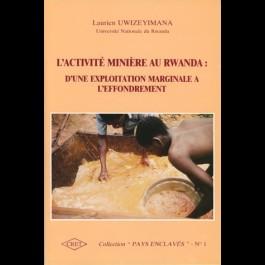 Activité minière au Rwanda : d'une exploitation marginale à l'effondrement (L'), n° 1
