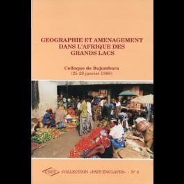 Géographie et aménagement dans l'Afrique des Grands Lacs, n° 3