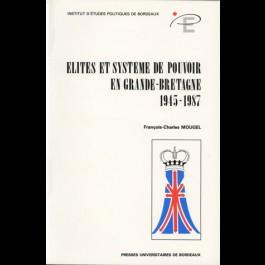 Élites et systèmes de pouvoir en Grande-Bretagne (1945-1987)
