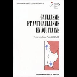Gaullisme et antigaullisme en Aquitaine