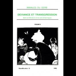 Déviance et transgression dans la littérature et les arts britanniques, Annales du GERB, 8