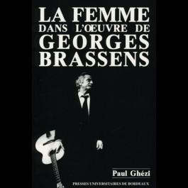 Femme dans l'œuvre de Georges Brassens (La)