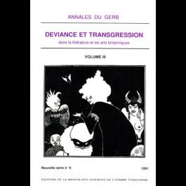 Déviance et transgression dans la littérature et les arts britanniques, Annales du GERB, 9