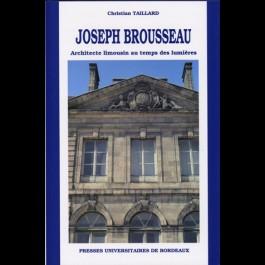Joseph Brousseau, architecte limousin au temps des Lumières