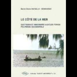 Côté de la mer (Le). Quotidien et imaginaire aux îles Tonga (Polynésie occidentale), n° 19