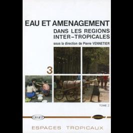 Eau et aménagement dans les régions inter-tropicales, n° 3
