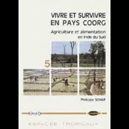 Vivre et survivre en pays Coorg. Agriculture et alimentation en Inde du Sud, n° 5