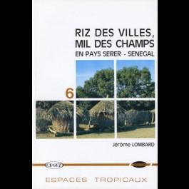Riz des villes, mil des champs en pays Serer, Sénégal, n° 6