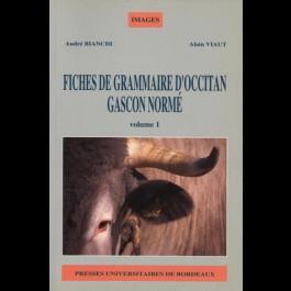 Fiches de grammaire d'occitan gascon normé, volume 1