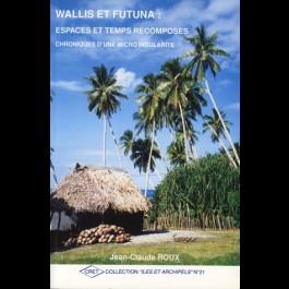 Wallis et Futuna : espaces et temps recomposés. Chroniques d'une micro-insularité, n° 21
