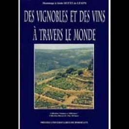 Vignobles et des vins à travers le monde (Des)