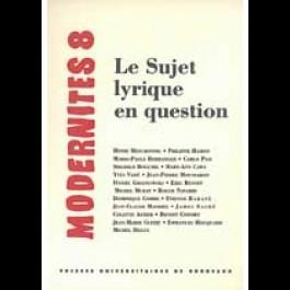 Le sujet lyrique en question – Modernités 8
