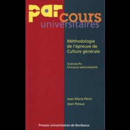 Méthodologie de l'épreuve de Culture générale. Sciences Po. Concours administratifs