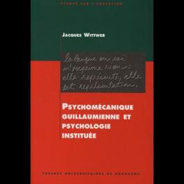 Psychomécanique guillaumienne et psychologie instituée