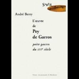 Œuvre de Pey de Garros poète gascon du XVIe siècle (L')