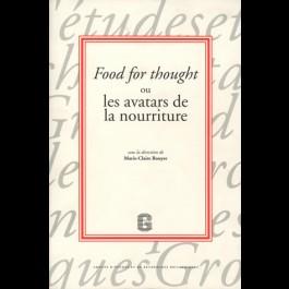 Food for thought ou les avatars de la nourriture