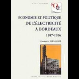 Économie et politique de l'électricité à Bordeaux (1887 - 1956)