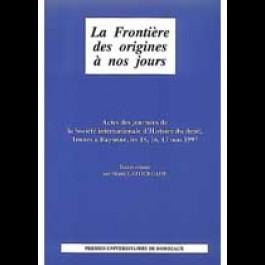 Frontière des origines à nos jours (La)