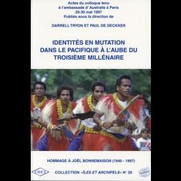 Identités en mutation dans le Pacifique à l'aube du troisième millénaire, n° 26