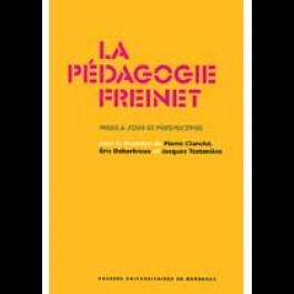 Pédagogie Freinet (La). Mises à jour et perspectives, (2e édition)
