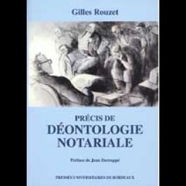 Précis de déontologie notariale (1re réimpression de la 3e édition)