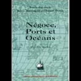 Négoce, Ports et Océans (XVIe-XXe siècles)