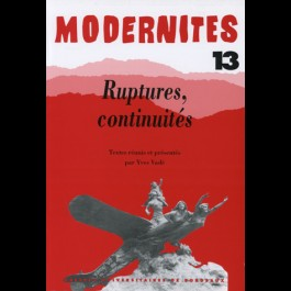 Ruptures, continuités –Modernités 13