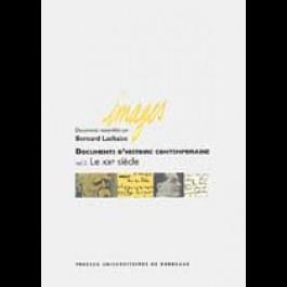 Documents d'histoire contemporaine, vol. 2, le XXe siècle