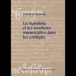 Signature et les mentions manuscrites dans les contrats (La)